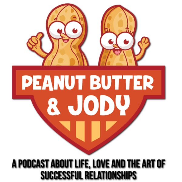 The Peanut Butter and Jody Podcast