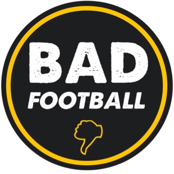 BADFootball 👎 POD