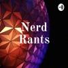 Nerd Rants artwork