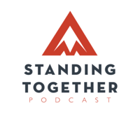 Standing Together Podcast podcast