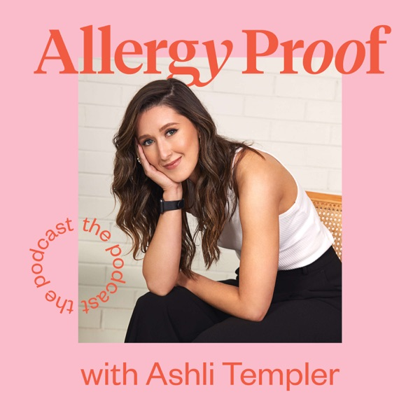 Allergy Proof® podcast show image