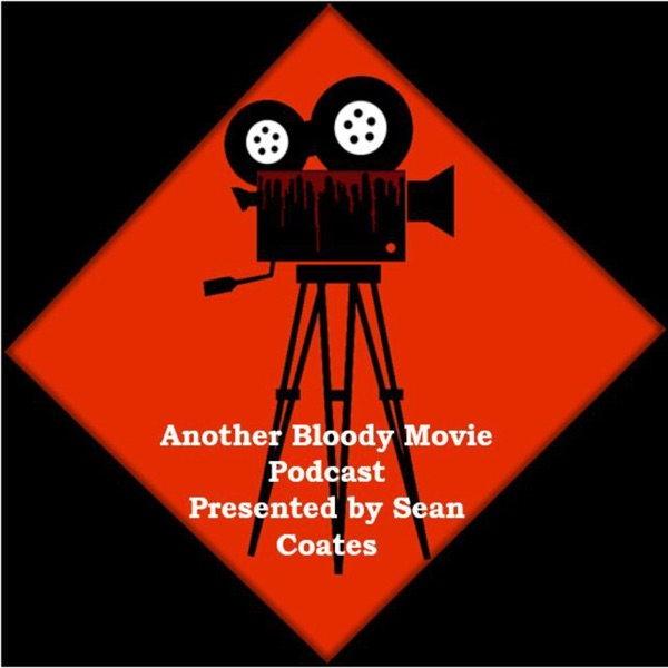 Another Bloody Movie Podcast