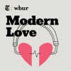 Modern Love - WBUR and The New York Times