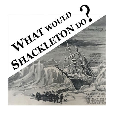 What would Shackleton do?