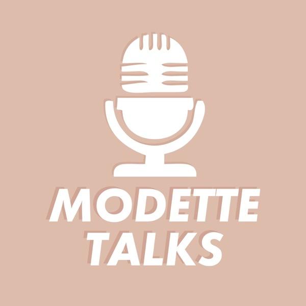 Modette talks