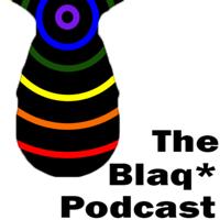 BLAQ podcast