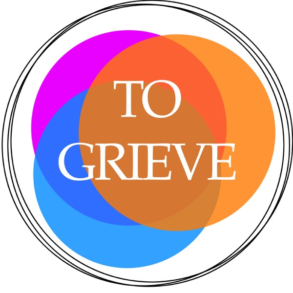 To Grieve