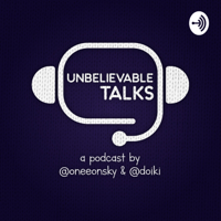 Unbelievable Talks podcast