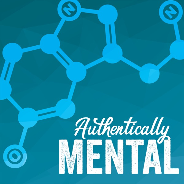Authentically Mental