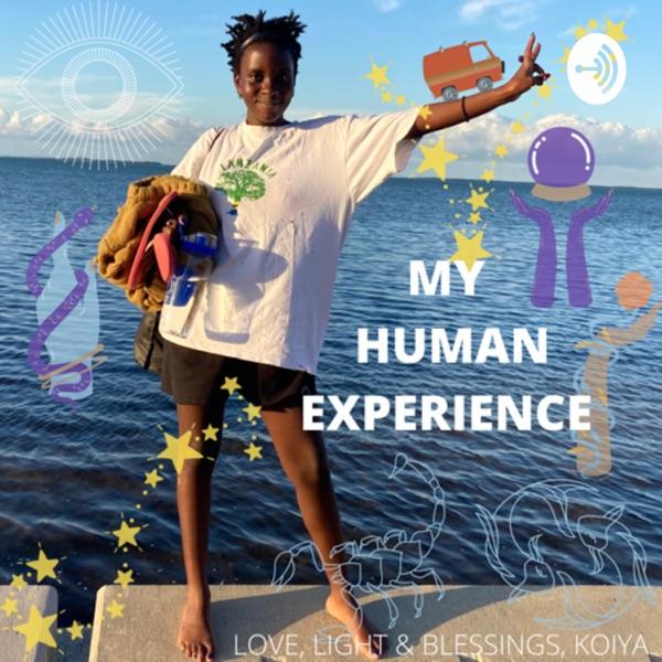 MY HUMAN EXPERIENCE