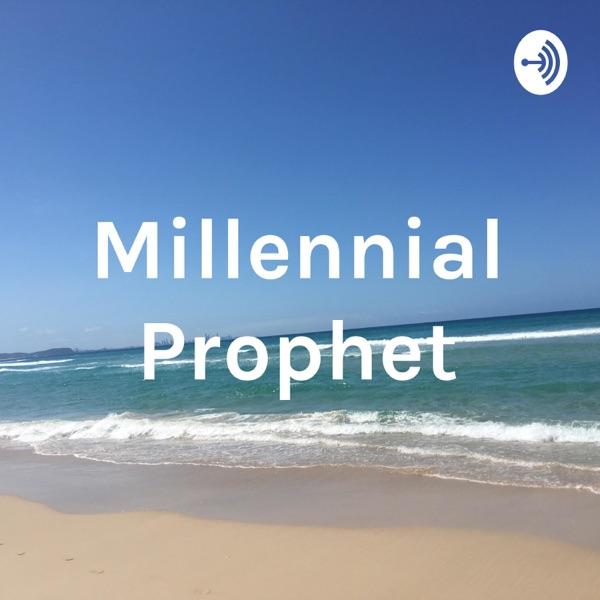 Millennial Prophet