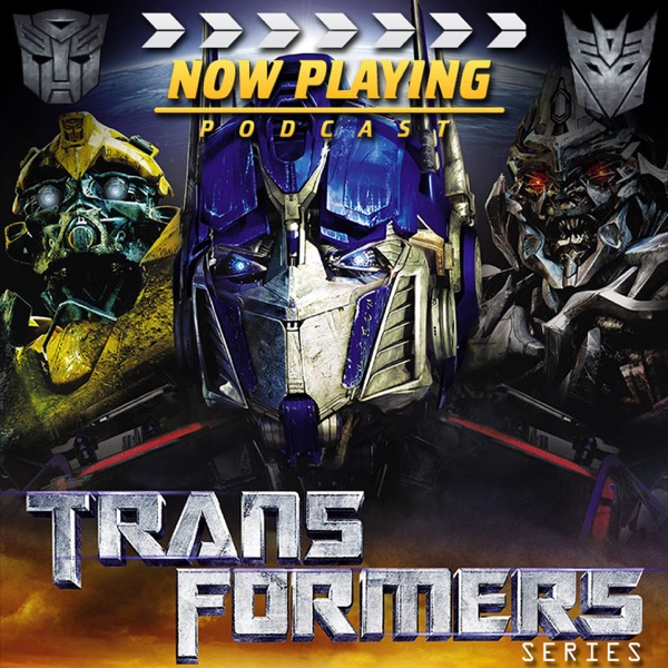 Now Playing: The Transformers Movie Retrospective Series Feed