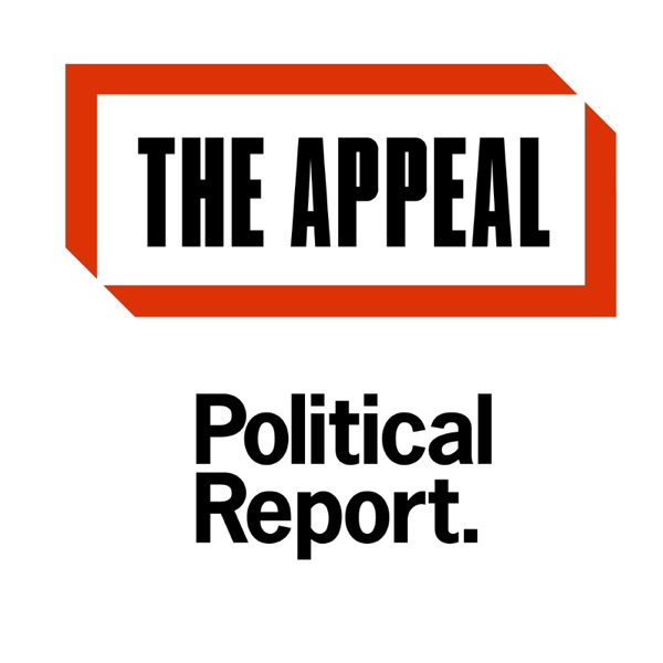 The Appeal: Political Report