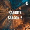 RABBITS SEASON 2 - The Journey Begins artwork