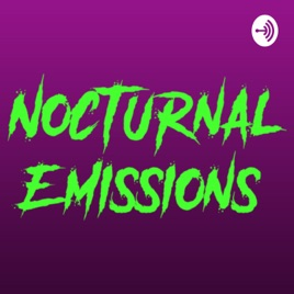 Nocturnal Emissions podcast: Episode 11 - Extra Special