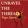Unravel The Thread: Living the Yoga Sutra today artwork