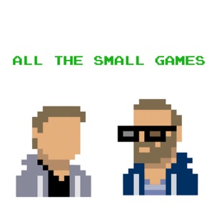 All the Small Games with Andrew Levins and Jon Valenzuela