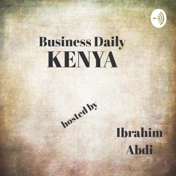 Kenyan Wallstreet News Brief Podcast