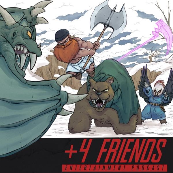 +4 Friends