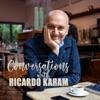 Conversations with Ricardo Karam