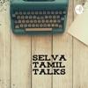 Selva Tamil Talks