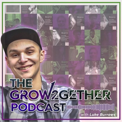 The Grow2Gether Podcast