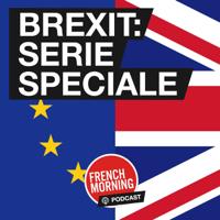 Brexit, série spéciale podcast