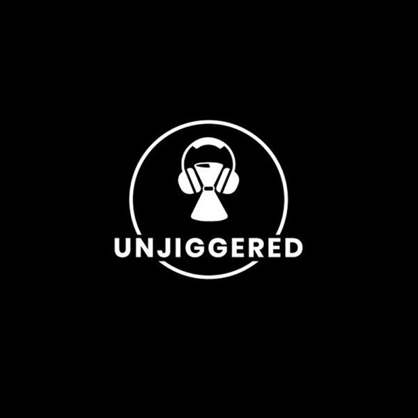 Unjiggered