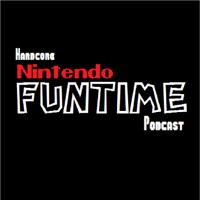 Hardcore Nintendo Funtime podcast