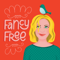 Fancy Free Podcast podcast