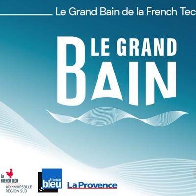 Le Grand Bain de la French Tech