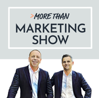 More than marketing show podcast