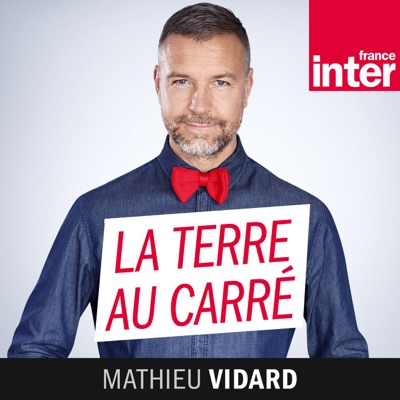 La Terre au carré:France Inter