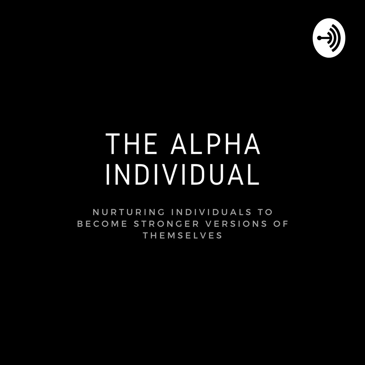 The Alpha Individual Podcast