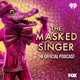 The Official Masked Singer Podcast