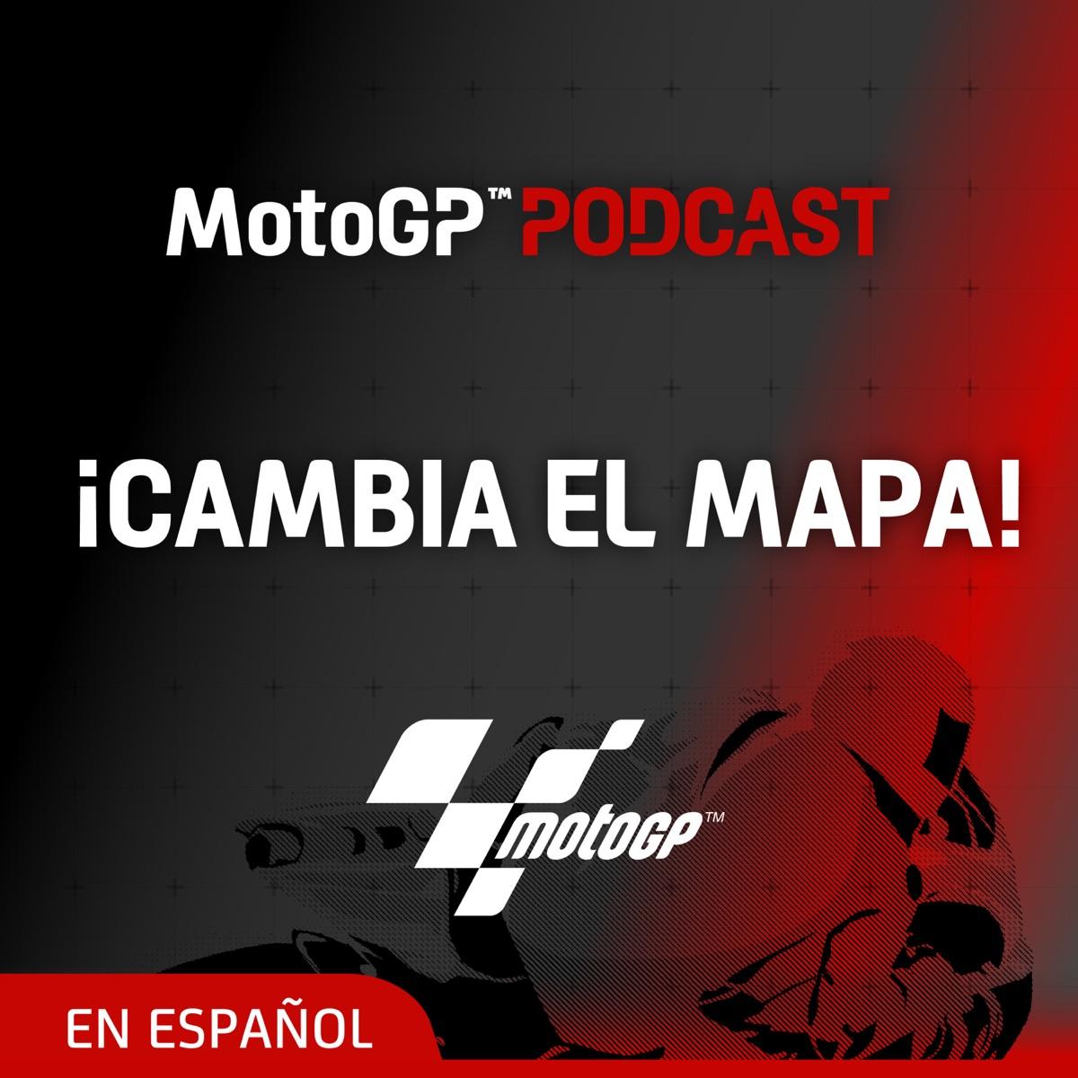 ¡Cambia el mapa! - El Podcast de MotoGP™ en español