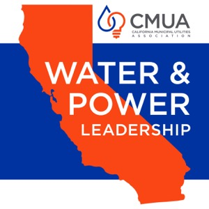 CMUA Water & Power Leadership
