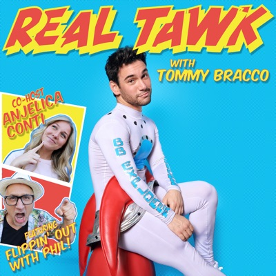 Real Tawk:Tommy Bracco Anjelica Conti Phil Bracco