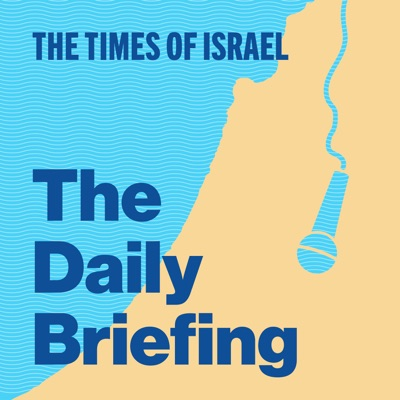 The Times of Israel Daily Briefing:The Times of Israel