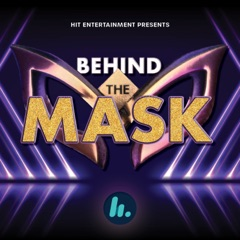 Behind The Mask - An Original The Masked Singer Australia Podcast