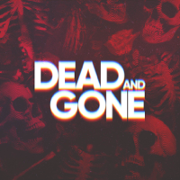 Dead and Gone