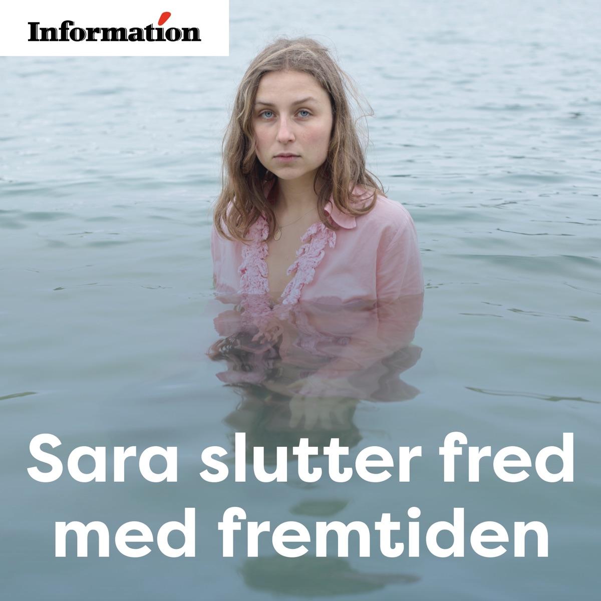 Sara slutter fred med fremtiden