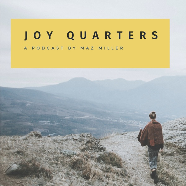 Joy Quarters