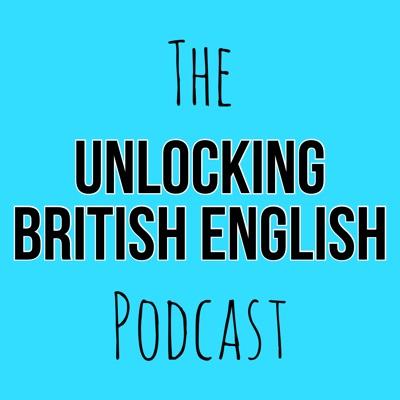 The Unlocking British English Podcast:Shane Godliman