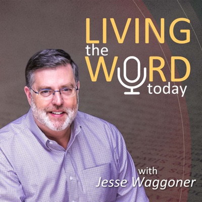 Living the Word Today