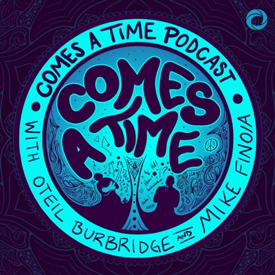 Comes A Time:Osiris Media / Oteil Burbridge / Mike Finoia