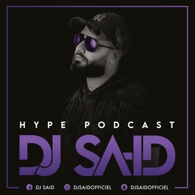 DJ SA-ID HYPE PODCAST:Dj SA-ID