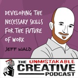 Jeff Wald | Developing the Necessary Skills for The Future of Work