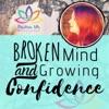 Broken Mind and Growing Confidence artwork