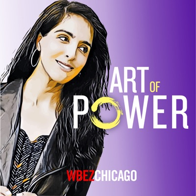 Art of Power:WBEZ